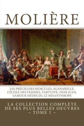 moliere-la-collection-complete-de-ses-plus-belles-oeuvres-tome-1-les-precieuses-ridicules-sganarelle