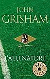 L'allenatore (Oscar bestsellers Vol. 1548)