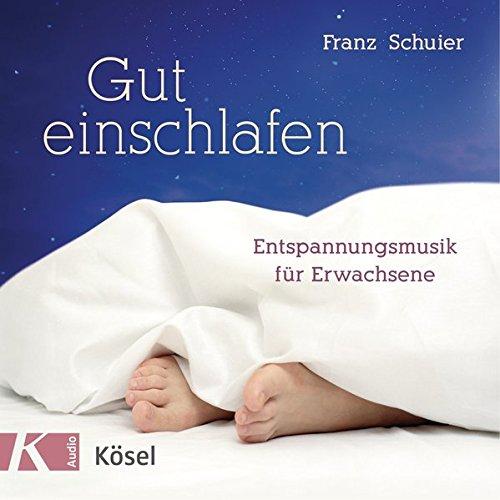 einschlaf cd Gut einschlafen: Entspannungsmusik für Erwachsene