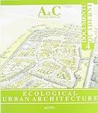Ecological Urban Architecture. Ediz. italiana e inglese