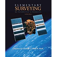 Elementary Surveying: An Introduction to Geomatics: United States Edition