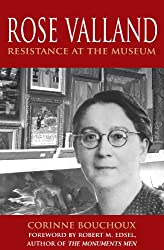 Rose Valland: Resistance at the Museum (English Edition)