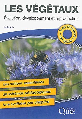 les-vgtaux-evolution-dveloppement-et-reproduction-les-notions-essentielles-28-schmas-pdagogiques-une-synthse-par-chapitre