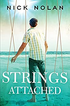Strings Attached (Tales from Ballena Beach Book 1) by [Nolan, Nick]