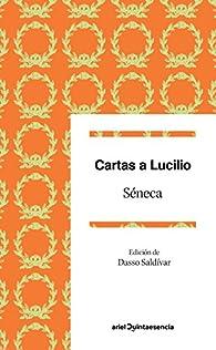 Cartas a Lucilio par  Séneca