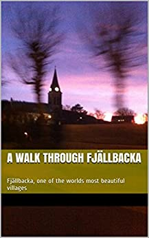 A walk through Fjällbacka: Fjällbacka, one of the worlds most beautiful villages by [Cunniff, Åsa]