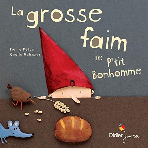 La grosse faim de P'tit Bonhomme (Les P'tits Didier)
