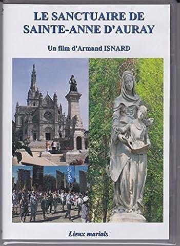 Le Sanctuaire de Sainte-Anne d'Auray - Collection Lieux marials