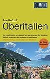 DuMont Reise-Handbuch Reiseführer Oberitalien: mit Extra-Reisekarte - Nana Claudia Nenzel