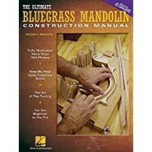 The Ultimate Bluegrass Mandolin Construction Manual by Siminoff, Roger H. (2004) Plastic Comb