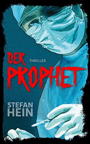 Der Prophet (Dirk Sprenger 1) (Thriller Kindle-medical)