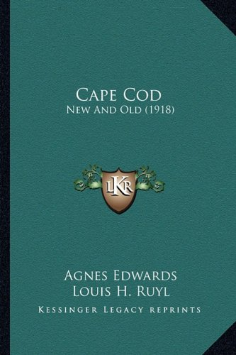 Cape Cod: New and Old (1918)