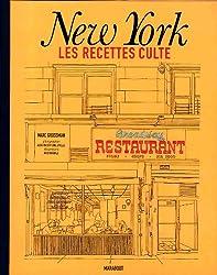 New York les recettes cultes