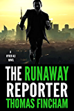The Runaway Reporter (A Police Procedural Mystery Series of Crime and Suspense, Hyder Ali #3)