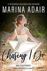 Chasing I Do (Die Eastons 1)