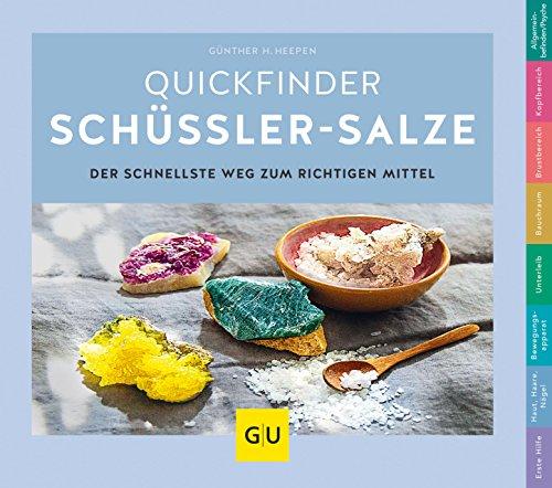 Schüßler-Salze, Quickfinder (GU Quickfinder Körper, Geist & Seele) - Therapie Salz Natürliche