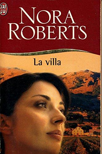 La villa / Roberts, Nora / Réf: 19373 par Nora Roberts