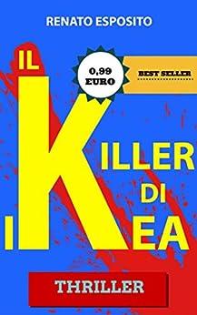Il Killer di Ikea: Economy edition di [Esposito, Renato]