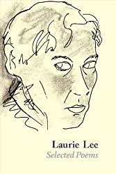 Laurie Lee Selected Poems by Laurie Lee (2014-03-01)