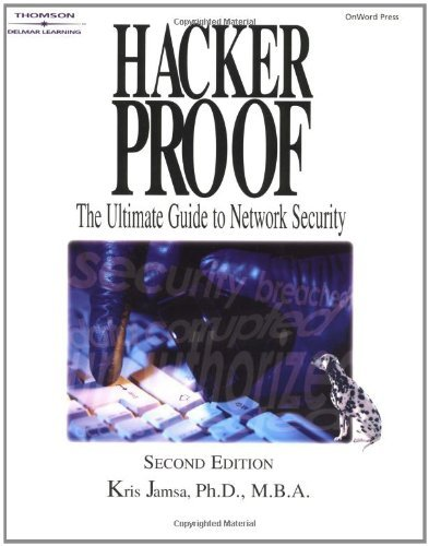 Hacker Proof: The Ultimate Guide to Network Security (General Interest) by Kris Jamsa (3-Mar-2002) Paperback