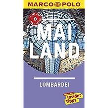 MARCO POLO Reiseführer Mailand, Lombardei: Reisen mit Insider-Tipps. Inklusive kostenloser Touren-App & Update-Service