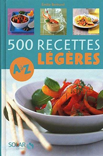 500 RECETTES LEGERES DE A A Z