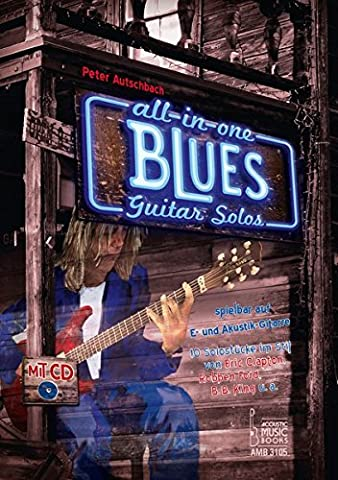 All in One - Blues Guitar Solos spielbar auf E-