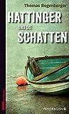 'Hattinger und die Schatten' von Thomas Bogenberger