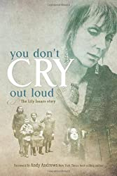 You Don't Cry Out Loud: The Lily Isaacs Story