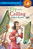 The Fly on the Ceiling: A Math Reader: A Math Myth (Step into Reading)