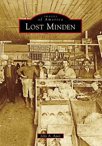 Lost Minden (Images of America) (English Edition) por John A. Agan