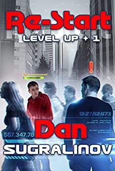 Re-Start (Level Up Book #1) LitRPG Series (English Edition)