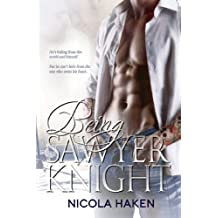 Being Sawyer Knight (Souls of the Knight Book 1)