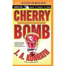 Cherry Bomb (Jacqueline Jack Daniels Series) by J. A. Konrath (2015-09-01)