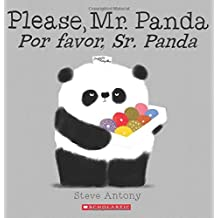 Please, Mr. Panda / Por favor, Sr. Panda (Spanish Edition) by Steve Antony (2015-08-25)