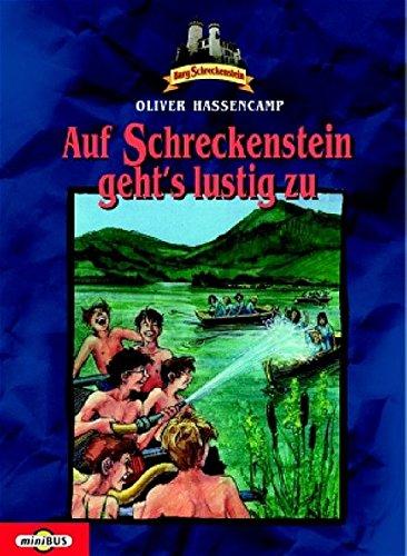 Burg Schreckenstein: Auf Schreckenstein geht's lustig zu. Bd. 2