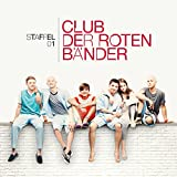 Club der roten Bänder - Staffel 01 [Explicit] (Die Songs aus der TV-Serie)