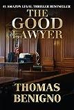 The Good Lawyer by Thomas Benigno