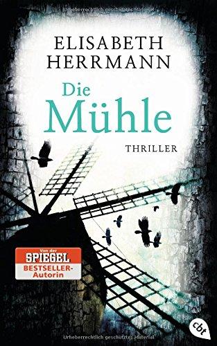 Buchseite und Rezensionen zu 'Die Mühle' von Elisabeth Herrmann
