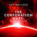 Dissidence: The Corporation Wars