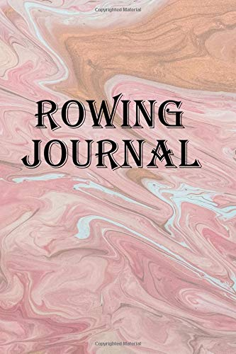 Rowing Journal: Keep track of all your rowing adventures por Lawrence Westfall