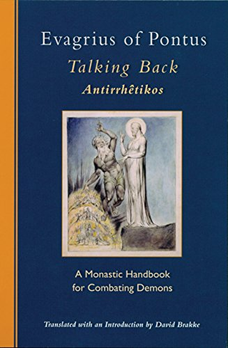 Talking Back: A Monastic Handbook for Combating Demons (Cistercian Studies)