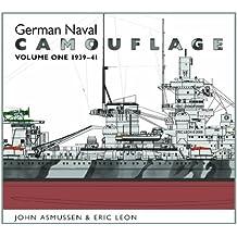 German Naval Camouflage: Vol 1: 1939-1941
