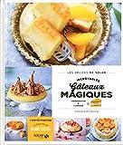 Incroyables gâteaux magiques - Les délices de Solar