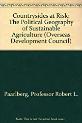 Countrysides at Risk: The Political Geography of Sustainable Agriculture (Overseas Development Council)