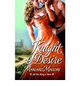 [(Knight of Desire)] [by: Margaret Mallory]