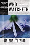 Who Watcheth (An Irene Huss Investigation)