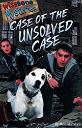 Case of the Unsolved Case (Wishbone Mysteries) by Alexander Steele (1998-11-02)
