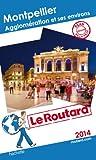 Telecharger Livres Le Routard Montpellier agglomeration et environs 2014 (PDF,EPUB,MOBI) gratuits en Francaise