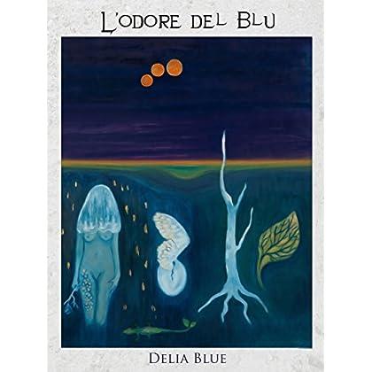 L'odore Del Blu